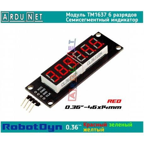 """модуль 0.36""""  индикатор КРАСНЫЙ RED LED светодиодный семисегментный 6 разрядов экран TM1637 RobotDyn"""