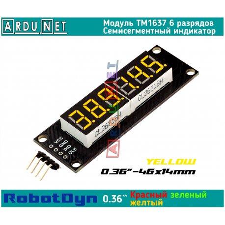 """модуль 0.36""""  индикатор YELLOW ЖЕЛТЫЙ  LED светодиодный семисегментный 6 разряда экран TM1637 RobotDyn"""