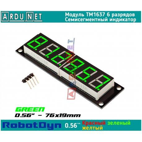 """модуль 0.56""""  индикатор ЗЕЛЕНЫЙ GREEN LED светодиодный семисегментный 6 разрядов экран TM1637 RobotDyn"""